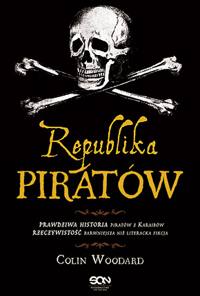"Colin Woodard ""Republika piratów"""