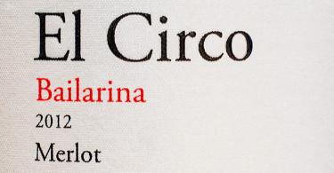 El Circo Bailarina Merlot
