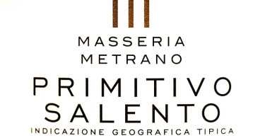 Masseria Metrano Primitivo Salento