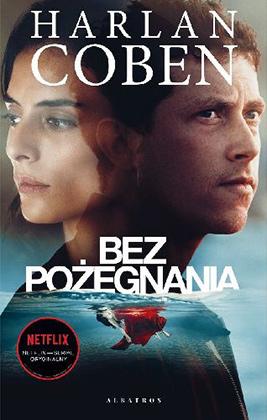 """Harlan Coben """"Bez pożegnania"""""""