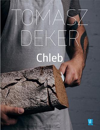 "Tomasz Deker ""Chleb"""