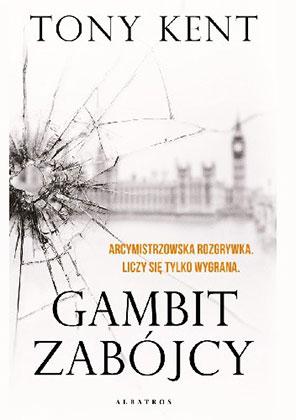 "Tony Kent ""Gambit zabójcy"""