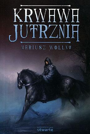 """Mariusz Wollny """"Krwawa Jutrznia"""""""