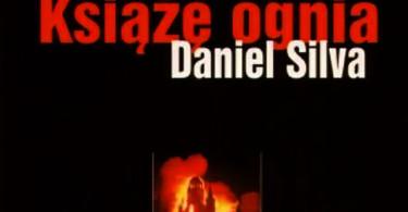"Daniel Silva ""Książę ognia"""