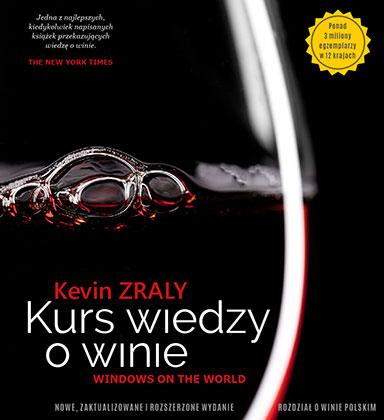 """Kevin Zraly """"Kurs wiedzy o winie"""""""