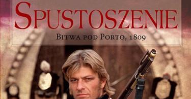 Spustoszenie. Bitwa pod Porto, 1809