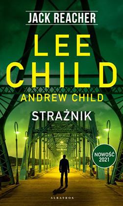 "Lee Child i Andrew Child ""Strażnik"""