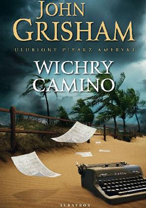 """John Grisham """"Wichry Camino"""""""